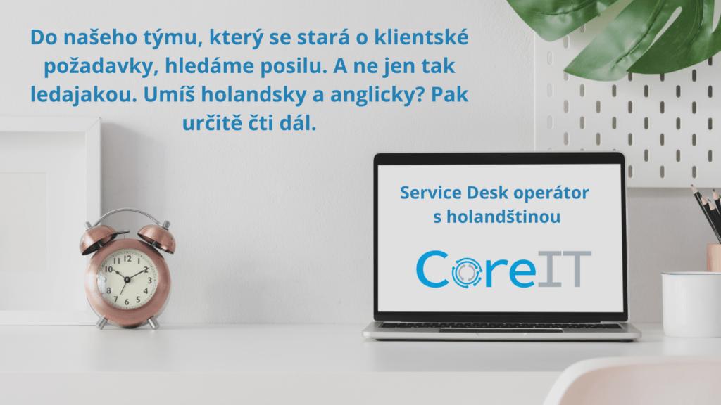 Hledáme posilu do Service Desk týmu